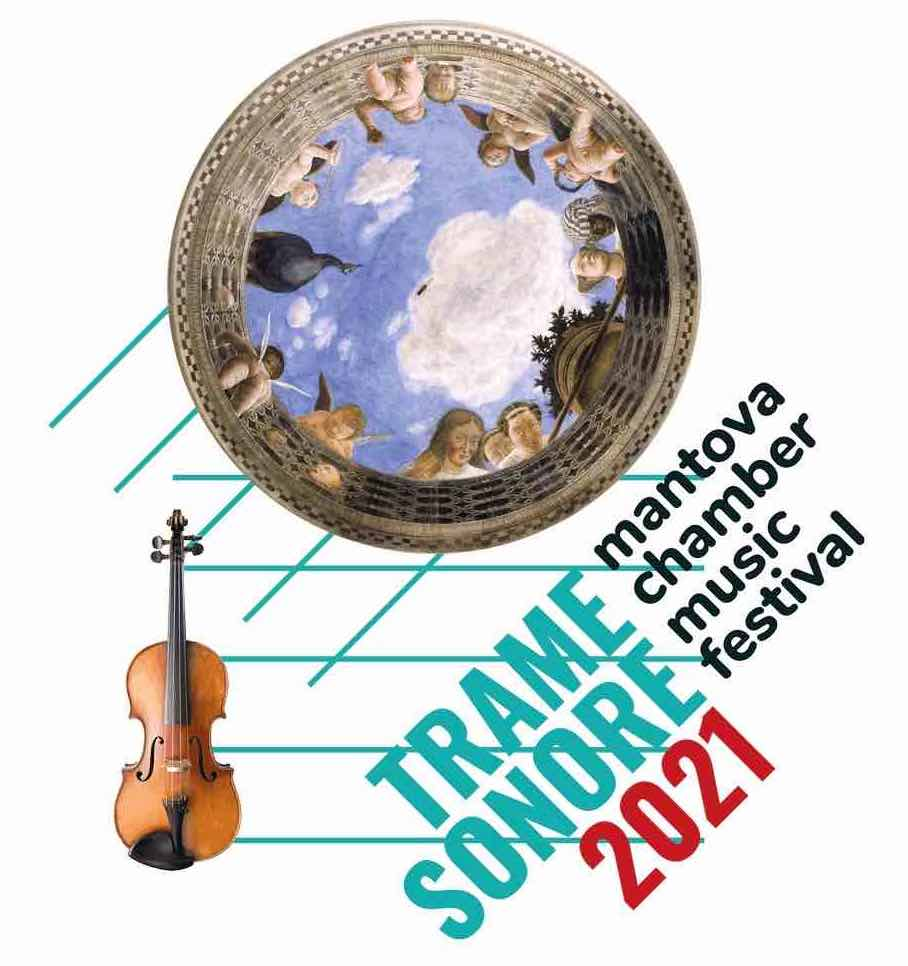 """Conto alla rovescia per """"Trame Sonore Mantova Chamber Music Festival 2021"""": – 2 giorni all'inaugurazione!"""